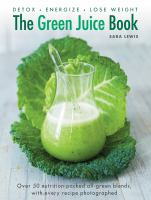 The Green Juice Book