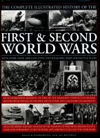 The Complete Illustrated History of the First & Second World Wars