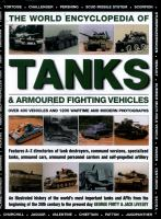 The World Encyclopedia of Tanks & Armored Fighting Vehicles : Over 400 Vehicles and 1200 Wartime and Modern Photographs