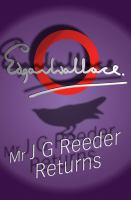 Mr. J.G. Reeder Returns