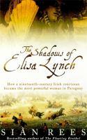 The Shadows of Eliza Lynch