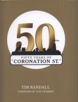 Fifty Years of Coronation St