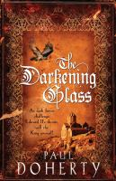 The Darkening Glass