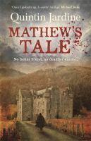 Mathew's Tale