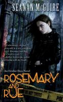 ROSEMARY AND RUE : AN OCTOBER DAYE NOVEL