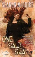 One Salt Sea : an October Daye novel