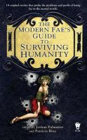 Modern Fae's Guide To Surviving Humanity