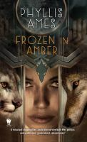 Frozen in Amber