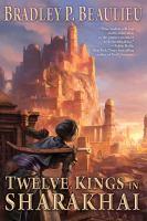 Twelve Kings in Sharakhai.