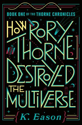 How Rory Thorne Destroyed the Multiverse(book-cover)