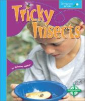 Tricky Insects