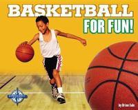 Basketball for Fun!