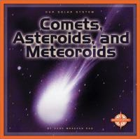 Comets, Asteroids, and Meteoroids