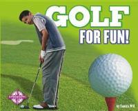 Golf for Fun!