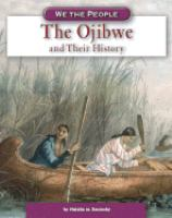 The Ojibwe and Their History