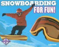 Snowboarding for Fun!