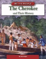 The Cherokee and Their History