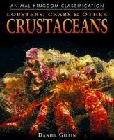 Lobsters, Crabs & Other Crustaceans