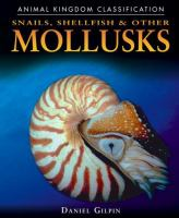 Snails, Shellfish & Other Mollusks