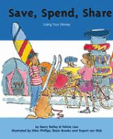 Save, Spend, Share
