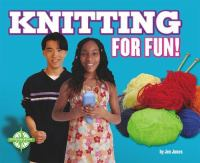 Knitting for Fun!