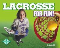 Lacrosse for Fun!