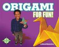 Origami for Fun!