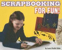 Scrapbooking for Fun!