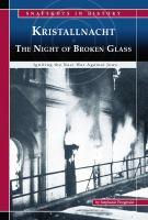 Kristallnacht, the Night of Broken Glass