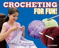 Crocheting for Fun!