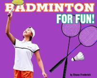 Badminton for Fun!