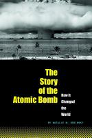 The Story of the Atomic Bomb