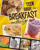 A Teen Guide to Breakfast on the Go