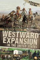 The Split History of Westward Expansion in the United States
