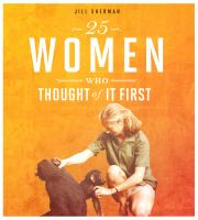 25 Women Who Thought of It First