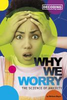 Why We Worry