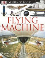 Eyewitness Flying Machine