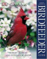 National Audubon Society North American Birdfeeder Guide