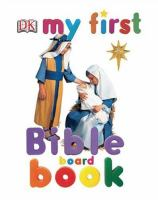 My First Bible Board Book