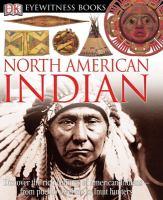 Eyewitness North American Indian