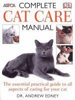 ASPCA Complete Cat Care Manual