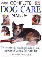 The Complete Dog Care Manual