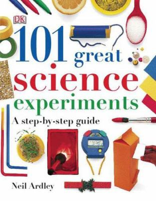 101 Great Science Experiments: A Step-by-Step Guide(book-cover)