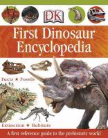 DK First Dinosaur Encyclopedia