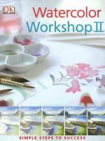 Watercolor Workshop II