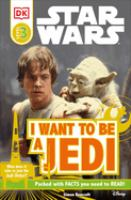Star Wars : I Want to Be A Jedi