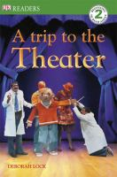 A Trip to the Theater