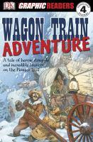 Wagon Train Adventure