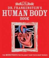 Dr. Frankenstein's Human Body Book