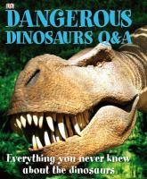 Dangerous Dinosaurs Q & A